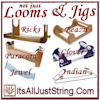 Looms - Jigs - Kits